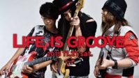 LIFE IS GROOVE